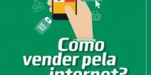 Como vender pela internet? Sebrae