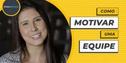 Como motivar uma equipe?