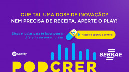 PODcrer Podcast Sebrae