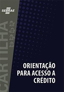 Cartilh MEI orientacao para acesso crédito - Sebrae