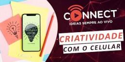 Criatividade com o Celular