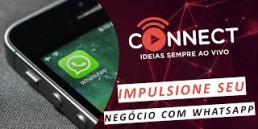 Use o WhatsApp para impulsionar seu negócio