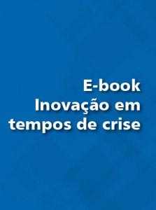 E-book Inovação em tempos de crise - Sebrae